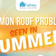 Common Roof Problems Seen in Summer