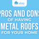 Pros-and-Cons-of-Having-Metal-Roofs-for-Your-Home-Featured-Image